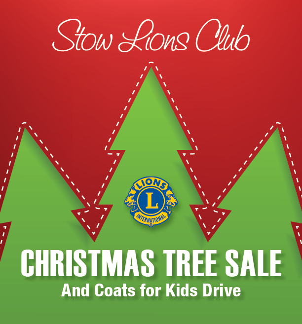 Stow Lions Club 2018 Christmas Tree Sale and Coats for Kids Drive