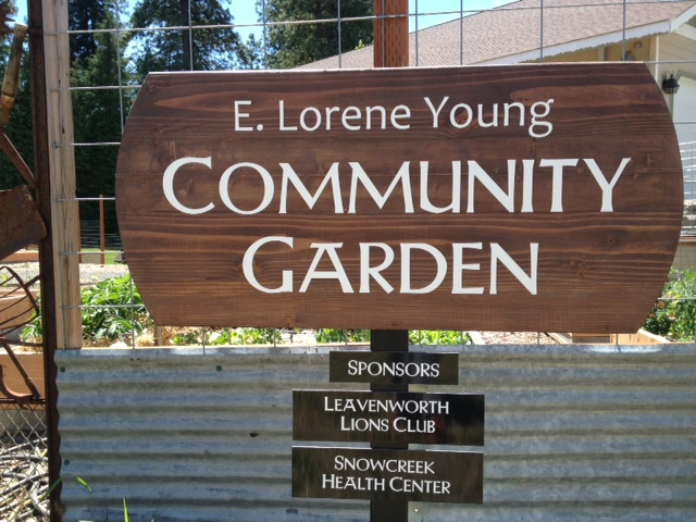 We are a sponsor of the community garden IN LEAVENWORTH WA.